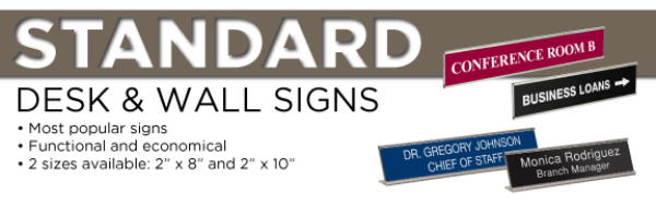 Standard Wall and<BR>Desk SignsNew Category